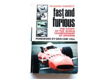 FAST AND FURIOUS THE STORY OF THE (1967) WORLD CHAMPIONSHIP OF DRIVERS. Drackett(ex lib)